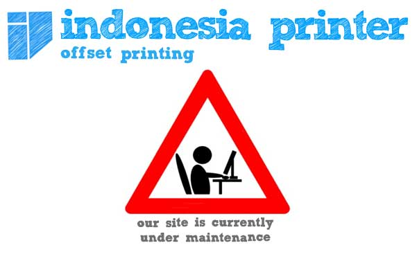 Indonesia Printer is under maintenance